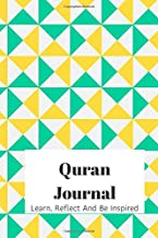 Quran Journal: Notebook Diary For Adults and Teenagers, Learn, Reflect And Be Inspired By The Holy Quran