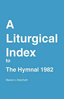 A Liturgical Index to the Hymnal 1982