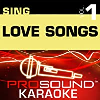 Sing Love Songs Vol. 1 [KARAOKE]
