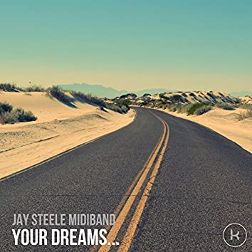 Your Dreams Are Where The Music Takes You