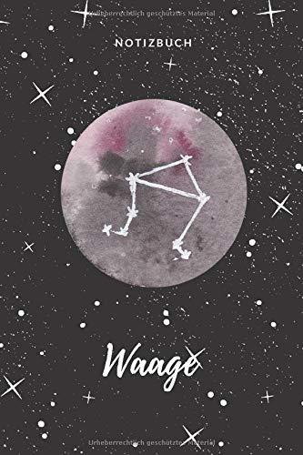 Notizbuch Waage: liniertes Notizbuch für das Sternzeichen Waage I Astrologie