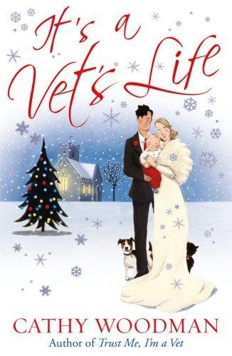 It's a Vet's Life: (Talyton St George) by Cathy Woodman (10-Nov-2011) Paperback