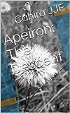 Apeiron: The Descent (English Edition)