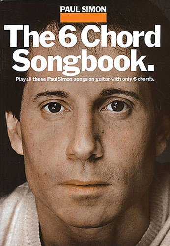 Paul Simon - the 6 Chord Songbook