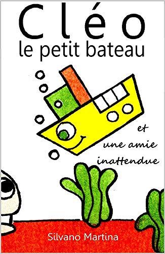 Cléo le petit bateau et une amie inattendue (Album illustré) (French Edition)