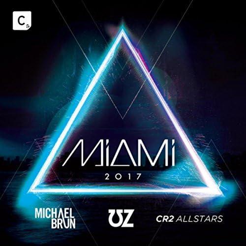 マイケル・ブルン, UZ & Cr2 Allstars