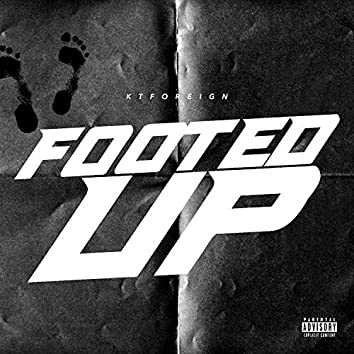 Footed Up (feat. SieteGang Yabbie)
