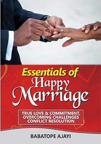 ESSENTIALS OF HAPPY MARRIAGE: Including quotes about happy marriage and how to have a happy marriage life (English Edition)