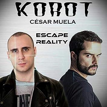 Escape Reality (feat. César Muela)
