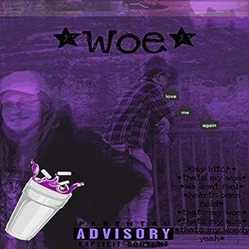 Woe (feat. Traplord Midas)