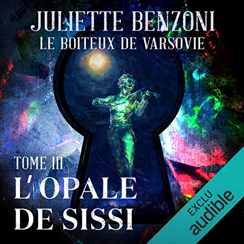 L'opale de Sissi     Le boiteux de Varsovie 3              De :                                                                                                                                 Juliette Benzoni                               Lu par :                                                                                                                                 Roland Agami                      Durée : 11 h et 23 min     10 notations     Global 4,9
