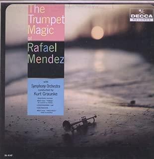 Trumpet Magic of Rafael Mendez