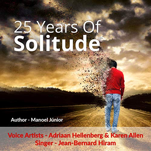 25 Years of Solitude audiobook cover art