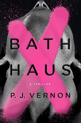 Bath Haus: A Thriller (English Edition)