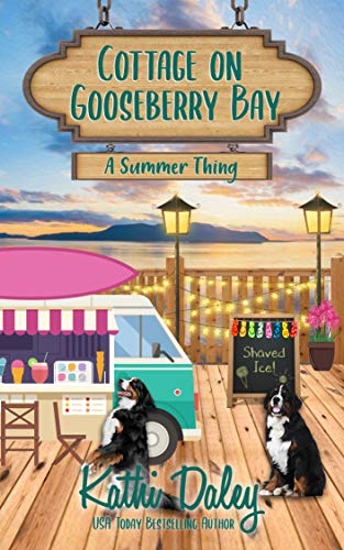 Cottage on Gooseberry Bay: A Summer Thing by [Kathi Daley]
