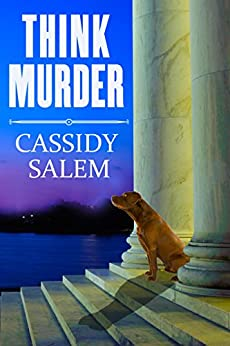 Think Murder (Adina Donati, Accidental Sleuth Book 1) by [Cassidy Salem]