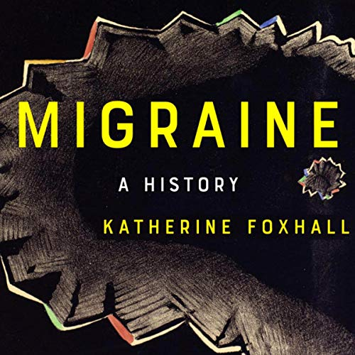 Migraine: A History cover art