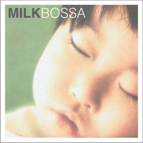 MILK BOSSAの詳細を見る