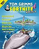 Tom Grimms ultimatives Strategiebuch: Fortnite: Kapitel 2