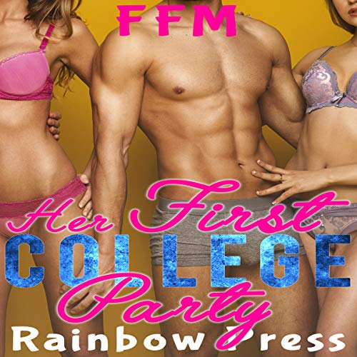 Her First College Party: FFM audiobook cover art