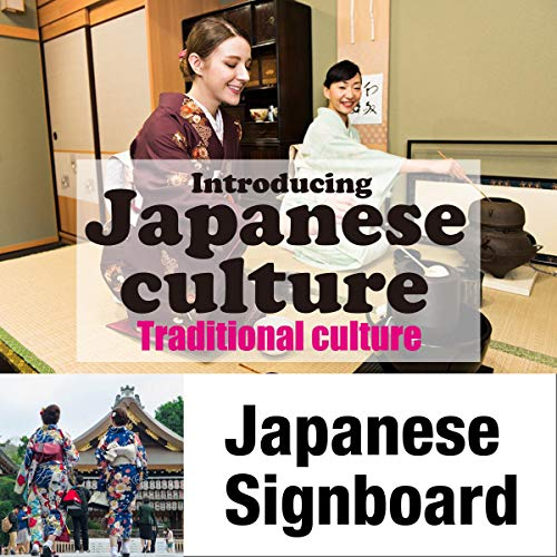 Introducing Japanese culture -Traditional culture- Japanese Signboard Titelbild