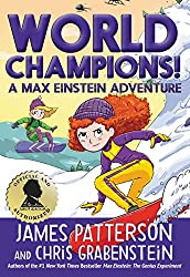 James Patterson's New Releases 2021 - Max Einstein: World Champions