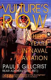 Vulture's Row: Thirty Years in Naval Aviation (Schiffer Military/Aviation History)