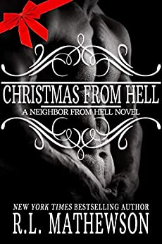 Christmas from Hell (Neighbor from Hell Book 7) by [R.L. Mathewson]
