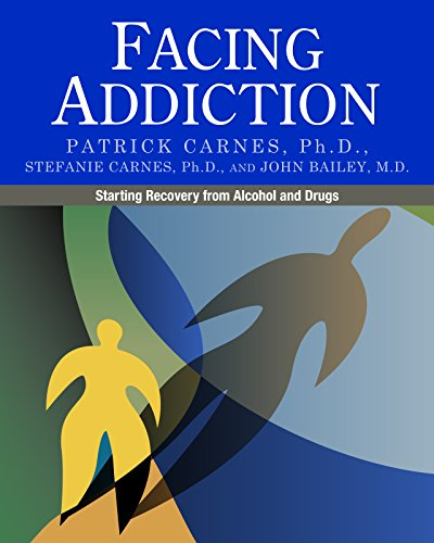 Download Facing Addiction: Starting Recovery from Alcohol and Drugs 0982650566