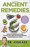 Ancient Remedies: Secrets to Hea...