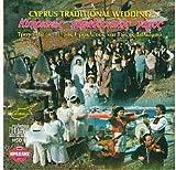 TRADITIONAL CYPRUS WEDDING SONGS