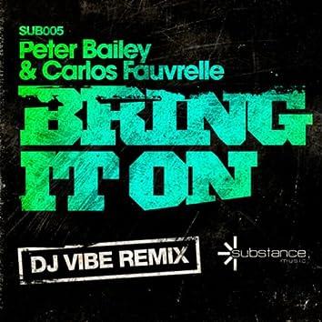 Bring It On (DJ Vibe Remix)