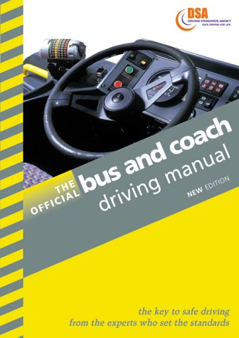 The Official Bus And Coach Driving Manual