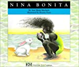 Nina Bonita: A Story (Children's Books from Around the World)