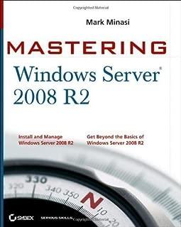 Mastering Microsoft Windows Server 2008 R2 by Minasi, Mark, Gibson, Darril, Finn, Aidan, Henry, Wendy, Hyn [22 January 2010]