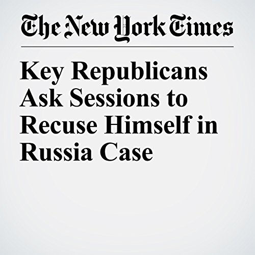 Key Republicans Ask Sessions to Recuse Himself in Russia Case copertina
