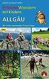 Erlebniswandern mit Kindern Allgäu. Mit vielen spannenden Freizeittipps. 30 Wanderungen und Ausflüge. Mit GPS-Daten (Rother Wanderbuch)