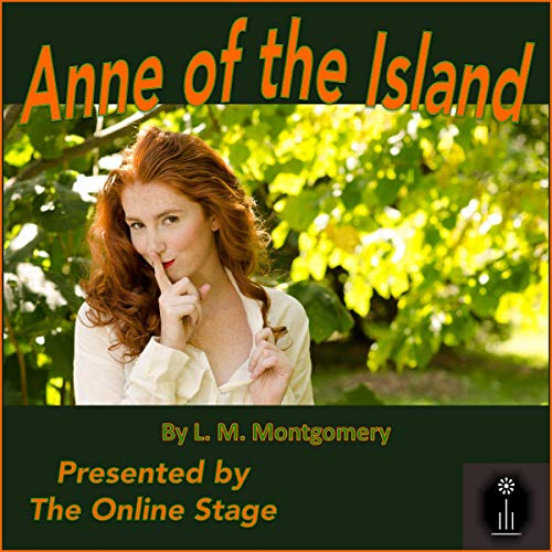 Anne of the Island (Dramatized) audiobook cover art