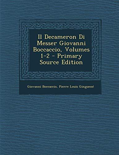 Il Decameron Di Messer Giovanni Boccaccio, Volumes 1-2
