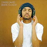 Born to Do It by CRAIG DAVID (2008-07-28)
