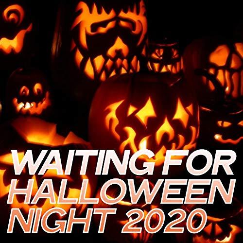 Waiting for Halloween Night 2020