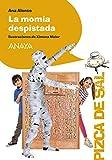 La momia despistada (LITERATURA INFANTIL (6-11 años) - Pizca de Sal)