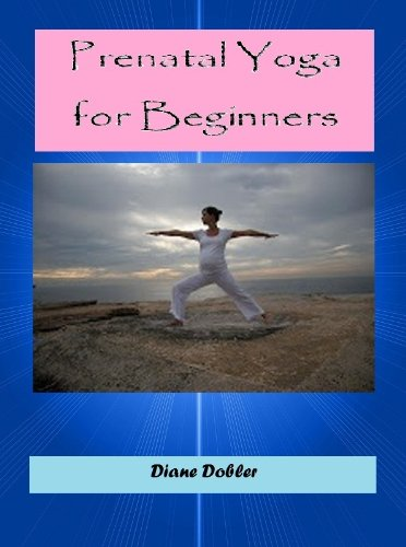 Prenatal Yoga for Beginners (English Edition)