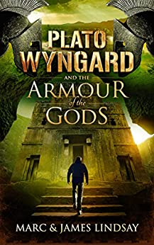 Plato Wyngard and the Armour of the Gods by [Marc Lindsay, James Lindsay]