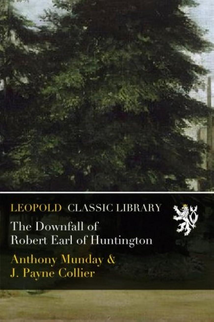 バンドルアストロラーベ代数The Downfall of Robert Earl of Huntington