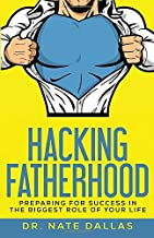 Best preparing for fatherhood books Reviews