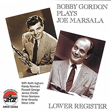 Lower Register: Bobby Gordon