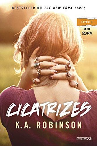 Cicatrizes (Torn Livro 1) por [K. A. Robinson, Ryta Vinagre]