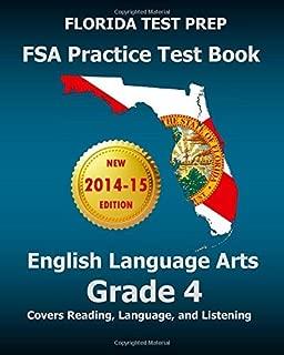 FLORIDA TEST PREP FSA Practice Test Book English Language Arts Grade 4: Covers Reading, Language, and Listening by Test Master Press Florida (2014-09-06) Paperback