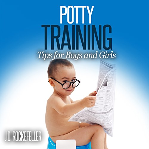Potty Training: Tips for Boys and Girls audiobook cover art